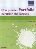 Francis Goullier et Anita Marchal - Mon premier portfolio européen des langues livret - 6-10 ans.