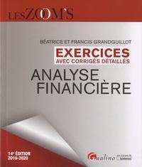 Francis Grandguillot et Béatrice Grandguillot - Analyse financière - Exercices avec corrigés détaillés.