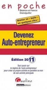 Francis Grandguillot et Béatrice Grandguillot - Devenez auto-entrepreneur.