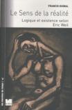 Francis Guibal - Le sens de la réalité - Logique et existence selon Eric Weil.