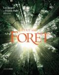 Francis Hallé et Luc Jacquet - Il était une forêt - D'après le film de Luc Jacquet.