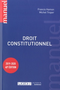 Francis Hamon et Michel Troper - Droit constitutionnel.