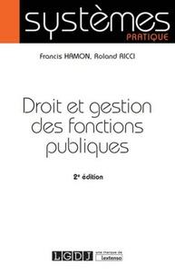 Francis Hamon et Roland Ricci - Droit et gestion des fonctions publiques.