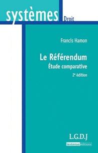 Francis Hamon - Le référendum - Etude comparative.