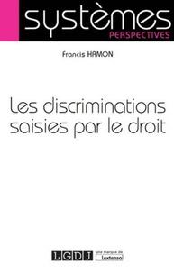 Francis Hamon - Les discriminations saisies par le droit.