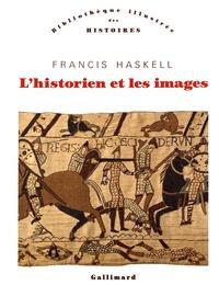 Francis Haskell - L'historien et les images.