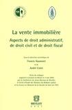 Francis Haumont et André Culot - La vente immobilière - Aspects de droit administratif, de droit civil et de droit fiscal.