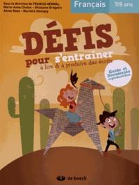 Français 7/8 ans - Défis pour sentraîner à lire & à produire des écrits.pdf