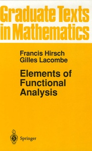 Francis Hirsch et Gilles Lacombe - Elements of Functional Analysis.