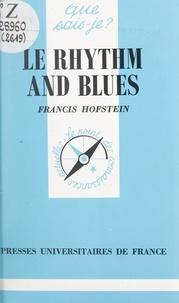 Francis Hofstein et Paul Angoulvent - Le rhythm and blues.