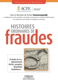 Francis Hounnongandji - Histoires ordinaires de fraudes.
