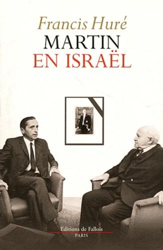 Francis Huré - Martin en Israël.