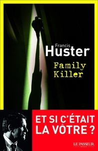 Francis Huster - Family Killer.