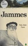 Francis Jammes et Yves-Alain Favre - Jammes et la terre.