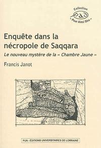 Enquête dans la nécropole de Saqqara - Le nouveau mystère de la Chambre Jaune.pdf
