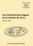 Francis Janot - Les mystérieuses bagues de la momie de Turin.