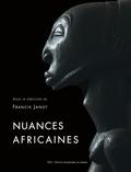 Francis Janot - Nuances africaines.