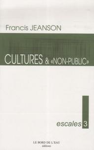"""Francis Jeanson - Cultures... et """"Non-public""""."""