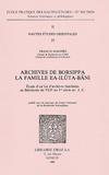 Francis Joannès - Archives de Borsippa, la famille Ea-Ilûta-Bâni - Etude d'un lot d'archives familiales en Babylonie du VIIIe au Ve siècle av. J-C..