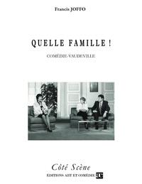 Francis Joffo - Quelle famille !.