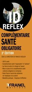 Francis Kessler - Complémentaire santé obligatoire.