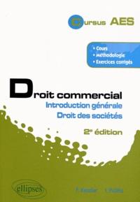 Francis Kessler et Irène Politis - Droit commercial - Introduction générale & droit des sociétés.