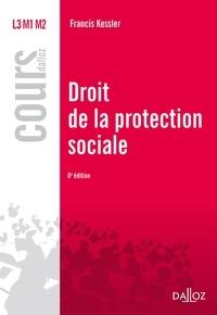 Francis Kessler - Droit de la protection sociale.