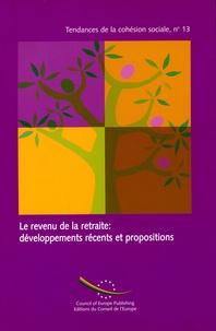 Francis Kessler - Le revenu à la retraite : développement récents et propositions.