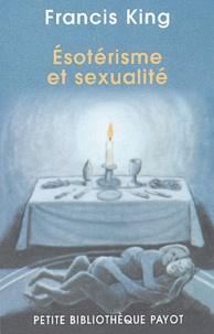 Francis King - Esotérisme et sexualité.