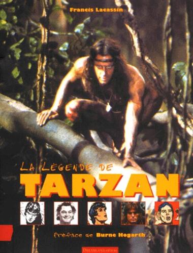 Francis Lacassin - La légende de Tarzan.