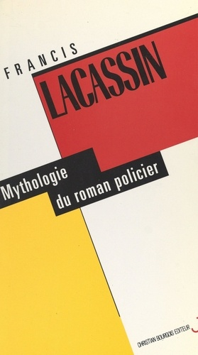 Mythologie du roman policier