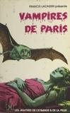 Francis Lacassin - Vampires de Paris.