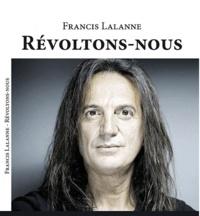 Francis Lalanne - Révoltons-nous.
