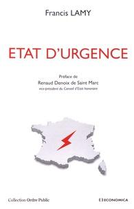 Francis Lamy - Etat d'urgence.