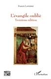 Francis Lapierre - L'Evangile oublié.
