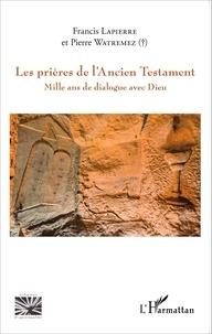 Histoiresdenlire.be Les prières de l'Ancien Testament - Mille ans de dialogue avec Dieu Image