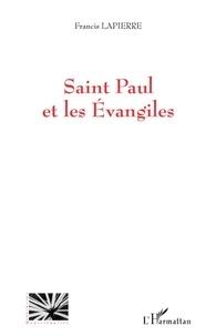 Francis Lapierre - Saint Paul et les évangiles.