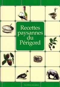 Francis Lasfargue - Recettes paysannes du Périgord.