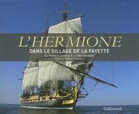 Galabria.be L'Hermione - Coffret en 2 volumes : Une frégate pour la liberté ; Dans le sillage de La Fayette Image