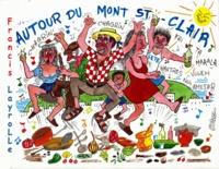 Francis Layrolle - Autour du Mont Saint-Clair.