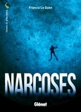 Francis Le Guen - Narcoses.