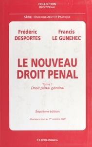 Francis Le Gunehec et Frédéric Desportes - .
