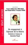 Francis Lebon et Pierre Moulinier - Un engagement à l'épreuve de la théorie - Itinéraires et travaux de Geneviève Poujol.
