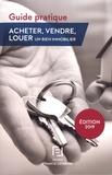 Francis Lefebvre - Acheter, vendre, louer un bien immobilier - Guide pratique.