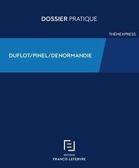 Francis Lefebvre - Dispositif Duflot-Pinel-Denormandie.