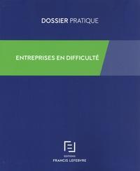 Entreprises en difficulté -  Francis Lefebvre pdf epub