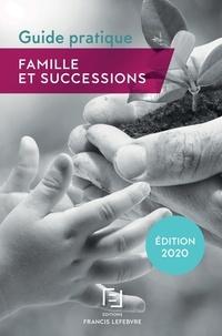 Francis Lefebvre - Famille et successions - Guide pratique.