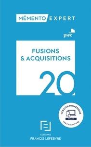 Fusions et acquisitions -  Francis Lefebvre pdf epub