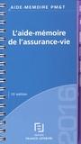 Francis Lefebvre - L'aide-mémoire de l'assurance-vie.