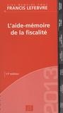 Francis Lefebvre - L'aide-mémoire de la fiscalité des particuliers.